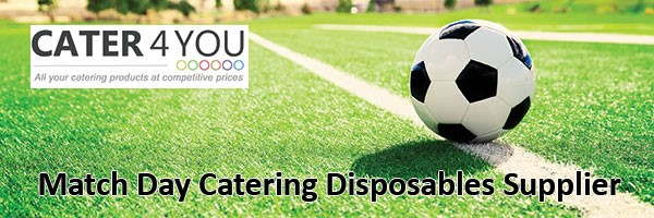 Football Match Day Catering Disposables