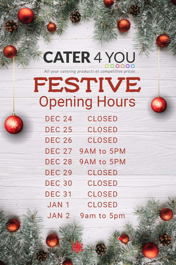 Cater For You Christmas Opening Hours 2018